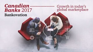 Canadian Banks 2017: Growth in today's global market place