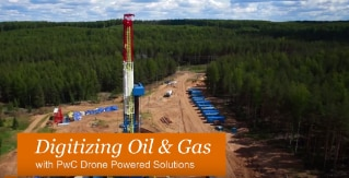 PwC Drone Powered Solutions - Digitizing Oil and Gas