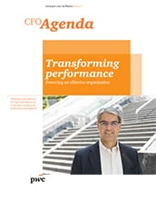 CFO Agenda Issue 1: Transforming performance - Powering an effective organization