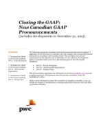 2014-01-07 Closing the GAAP: New Canadian GAAP Pronouncements (includes developments to December 31, 2013)