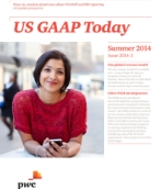 US GAAP Today - Summer 2014