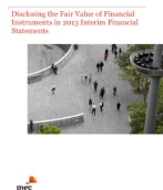 2013-03-19 Disclosing the Fair Value of Financial Instruments in 2013 Interim Financial Statements