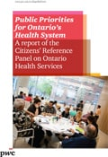 Public Priorities for Ontario's Health System: A report of the Citizens' Reference Panel on Ontario Health Services