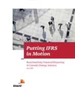 Putting IFRS in motion - Benchmarking financial reporting in Canada's energy industry