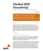 Global IRW Newsbrief: European Commission seeks to expand automatic information exchange between EU Member States