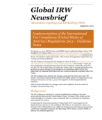 Global IRW Newsbrief: Implementation of the International Tax Compliance (United States of America) Regulations 2013 – Guidance Notes