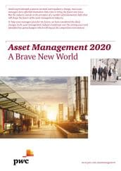 Asset Management 2020 - A Brave New World
