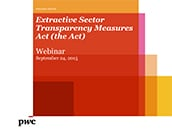 Extractive Sector Transparency Measures Act (the Act)