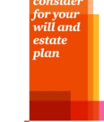 Top 10 things to consider for your will and estate plan