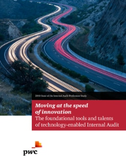 2018 State of the Internal Audit Profession Study — Moving at the speed of innovatin: The foundational tools and talents of technolgy-enabled Internal Audit