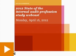 Video: 2012 State of the internal audit profesion study webcast