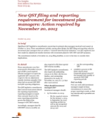 Tax Insights: New QST filing and reporting requirement for investment plan managers – Action required by November 20, 2015