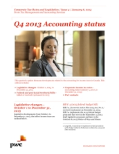 Corporate Tax Rates and Legislation: Q4 2013 Accounting Status