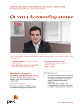 Corporate Tax Rates and Legislation: Q1 2014 Accounting Status
