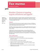 Tax memo: Retailers: Customs is targeting imports of footwear and apparel  (Memo No. 2012-25)