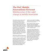 Mobile Innovations Forecast: Making sense of the rapid change in mobile innovatio