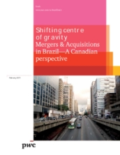 Shifting Centre of Gravity: M&A in Brazil—A Canadian Perspective