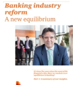 Banking industry reform: A new equilibrium
