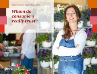 Whom do consumers really trust?