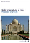 Global pharma looks to India: Prospects for growth