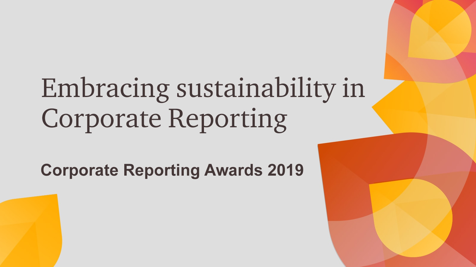 4c05a65a5fd Embracing sustainability in Corporate Reporting Awards night on 21 March  2019