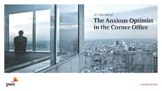 PwC's 21st CEO Survey - The Anxious Optimist in the Corner Office