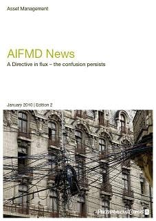 AIFMD News: A Directive in flux - the confusion persists