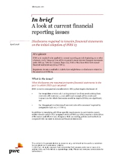 Disclosures required in interim financial statements on the initial adoption of IFRS 15: PwC In brief