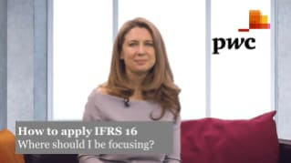 PwC's How to apply IFRS 16 - 1. Where should I be focusing?