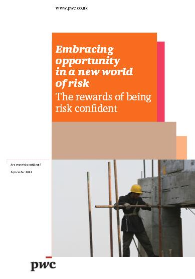 Embracing opportunity in a new world of risk: The rewards of being risk confident