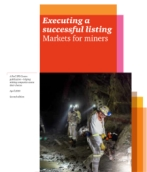 Executing a successful listing: Markets for miners
