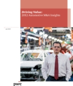 Automotive M&A Insights: Driving Value — A review of mergers and acquisition activity in the global automotive industry.