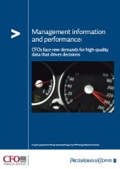 Management information and performance: CFOs face new demands for high-quality data that drives decisions