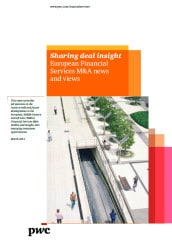 Sharing deal insights - European Financial Services M&A news and views, March 2013