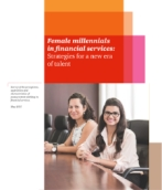Female Millennials in Financial Services: strategies for a new era of talent