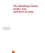 The Banking Union: Under way and here to stay
