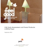 Life Cycle Assessment and Forest Products: A White Paper