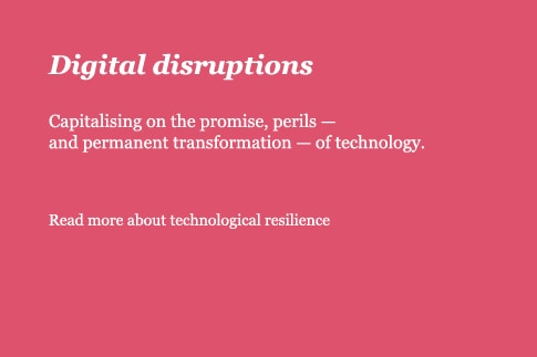 Digital disruptions