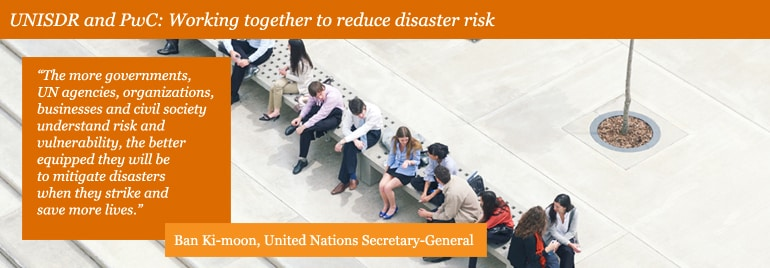 UNISDR and PwC: Working together to reduce disaster risk