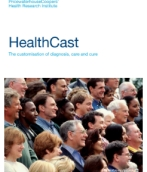 HealthCast: The customisation of diagnosis, care and cure