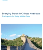 Emerging Trends in Chinese Healthcare: The Impact of a Rising Middle Class