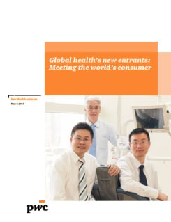 Global health's new entrants: Meeting the world's consumer