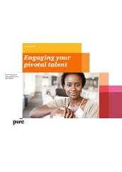 Engaging your pivotal talent