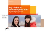 Key trends in human capital 2012: A global perspective