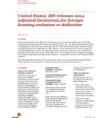 Insights from International Assignment Services: 2014 adjusted limitations for foreign housing exclusion or deduction
