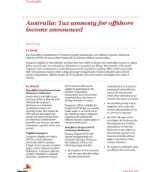 Insights from International Assignment Services: Tax amnesty for offshore income announced
