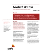 Global Watch: Brazil - Tax authorities introduce a new reporting requirement for certain transactions with Brazilian residents