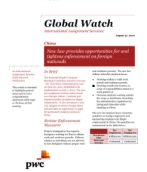 Global Watch: China - New law provides opportunities for and tightens enforcement on foreign nationals
