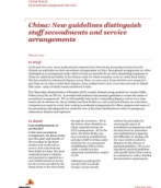 Global Watch: China: New guidelines distinguish staff secondments and service arrangements