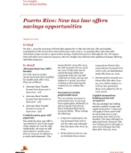 Insights from International Assignment Services: Global mobility - Puerto Rico: New tax law offers savings opportunities
